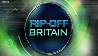 Rip Off Britain on BBC